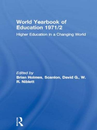 World Yearbook of Education 1971/2: Higher Education in a Changing World - World Yearbook of Education (Hardback)