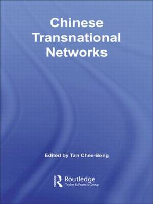 Chinese Transnational Networks (Hardback)