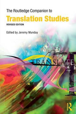 The Routledge Companion to Translation Studies - Routledge Companions (Paperback)