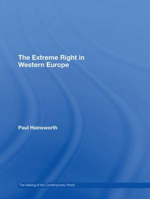 The Extreme Right in Europe - The Making of the Contemporary World (Hardback)