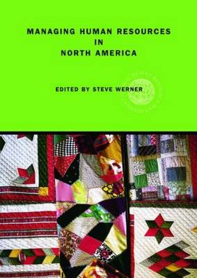 Managing Human Resources in North America: Current Issues and Perspectives - Global HRM (Paperback)