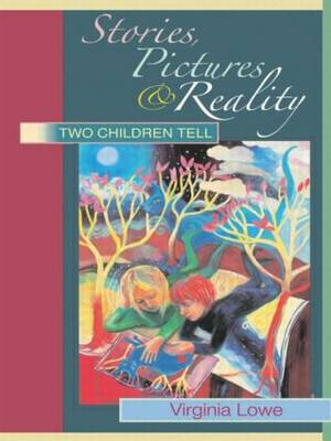 Stories, Pictures and Reality: Two Children Tell (Paperback)