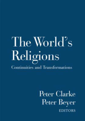 The World's Religions: Continuities and Transformations (Hardback)