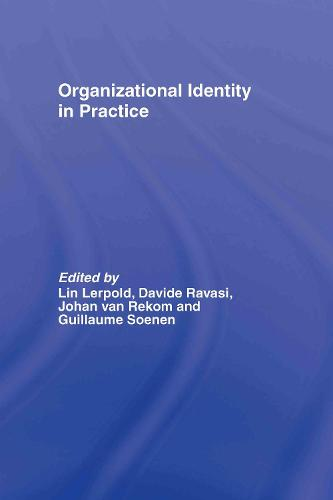 Organizational Identity in Practice (Hardback)