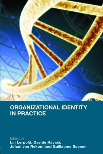 Organizational Identity in Practice (Paperback)