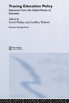Tracing Education Policy: Selections from the Oxford Review of Education - Education Heritage (Hardback)