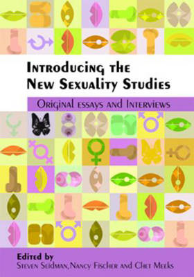 Introducing the New Sexuality Studies: Original Essays and Interviews (Paperback)