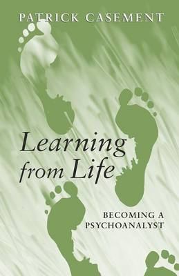 Learning from Life: Becoming a Psychoanalyst (Paperback)