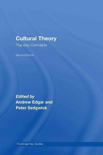Cultural Theory: The Key Concepts - Routledge Key Guides (Hardback)