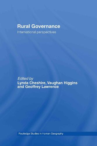 Rural Governance: International Perspectives - Routledge Studies in Human Geography (Hardback)