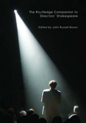 The Routledge Companion to Directors' Shakespeare (Hardback)