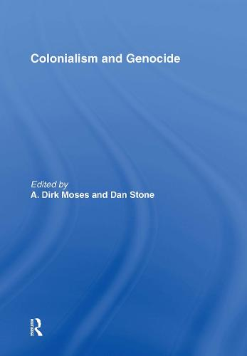 Colonialism and Genocide (Hardback)