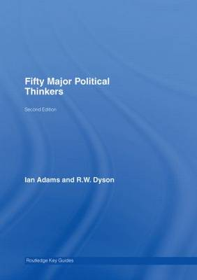 Fifty Major Political Thinkers - Routledge Key Guides (Hardback)