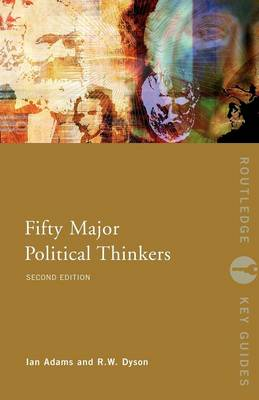 Fifty Major Political Thinkers - Routledge Key Guides (Paperback)
