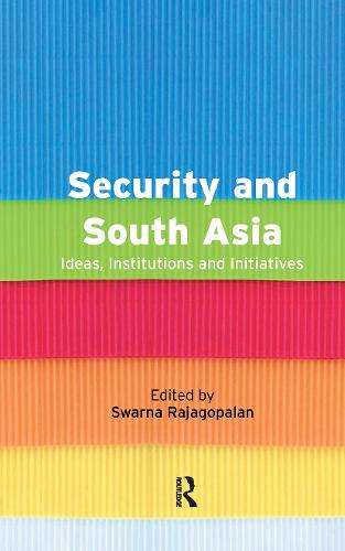 Security and South Asia (Hardback)