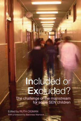 Included or Excluded?: The Challenge of the Mainstream for Some SEN Children (Paperback)