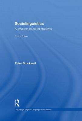 Sociolinguistics: A Resource Book for Students - Routledge English Language Introductions (Hardback)
