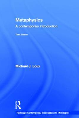 Metaphysics - Routledge Contemporary Introductions to Philosophy v. 1 (Hardback)