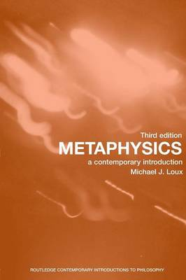Metaphysics: A Contemporary Introduction - Routledge Contemporary Introductions to Philosophy (Paperback)