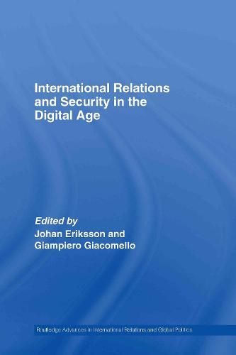International Relations and Security in the Digital Age (Hardback)