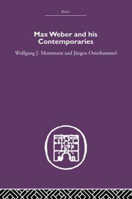 Max Weber and His Contempories (Hardback)