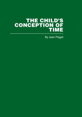 The Child's Conception of Time (Hardback)