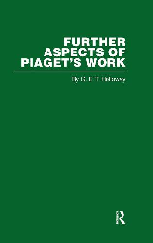 Further Aspects of Piaget's Work (Hardback)