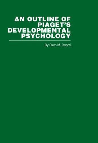 An Outline of Piaget's Developmental Psychology (Hardback)