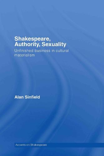 Shakespeare, Authority, Sexuality - Accents on Shakespeare v. 3 (Hardback)