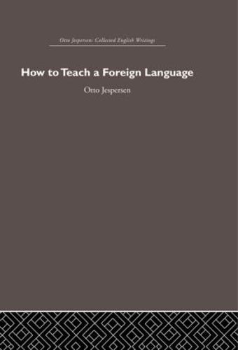 How to Teach a Foreign Language (Hardback)