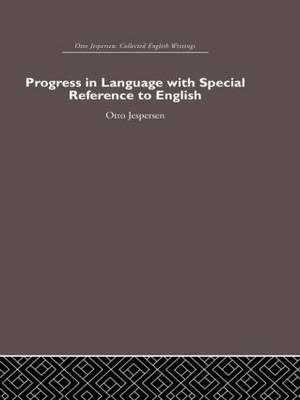 Progress in Language, with Special Reference to English (Hardback)