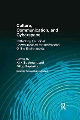 Culture, Communication and Cyberspace: Rethinking Technical Communication for International Online Environments (Paperback)