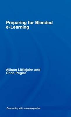 preparing for blended e-learning - Connecting with E-learning (Hardback)