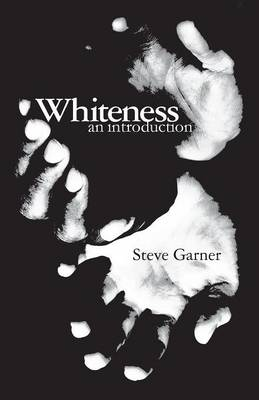 Whiteness: An Introduction (Paperback)
