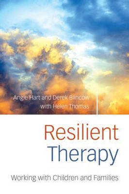 Resilient Therapy: Working with Children and Families (Paperback)