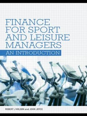 Finance for Sport and Leisure Managers: An Introduction (Paperback)
