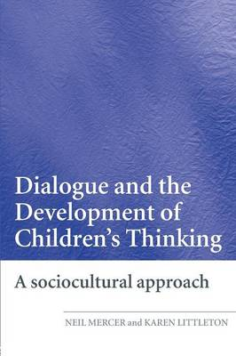 Dialogue and the Development of Children's Thinking: A Sociocultural Approach (Paperback)