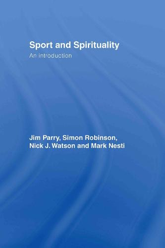 Sport and Spirituality: An Introduction (Hardback)