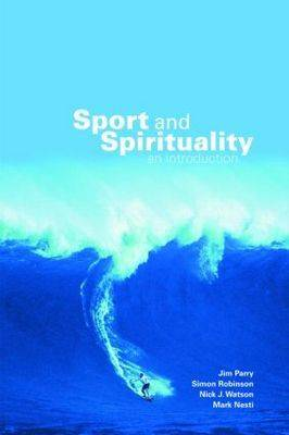 Sport and Spirituality: An Introduction (Paperback)