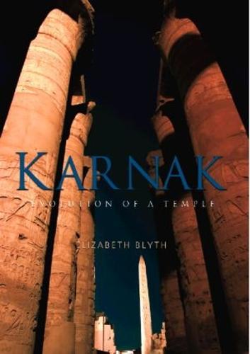 Karnak: Evolution of a Temple (Paperback)