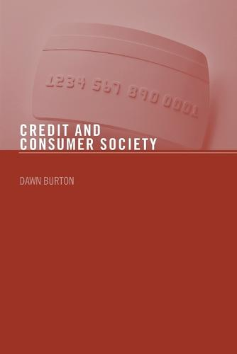 Credit and Consumer Society (Paperback)