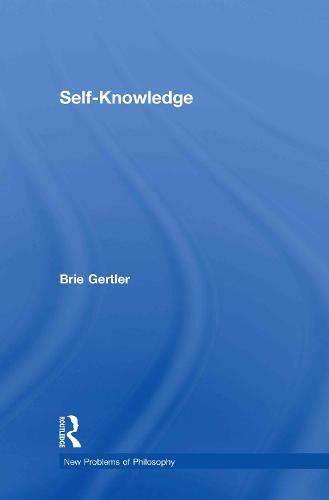 Self-Knowledge - New Problems of Philosophy (Hardback)