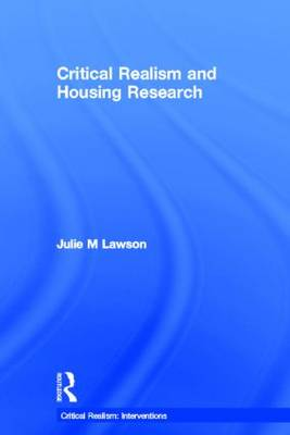 Critical Realism and Housing Research (Hardback)