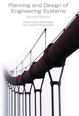 Planning and Design of Engineering Systems, Second Edition (Hardback)