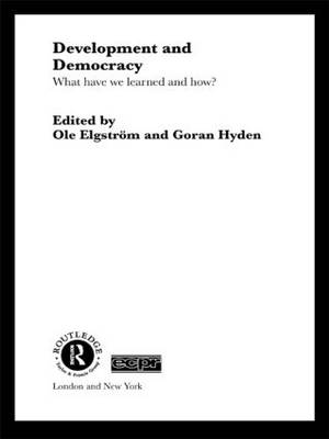 Development and Democracy: What Have We Learned and How? - Routledge/ECPR Studies in European Political Science (Paperback)