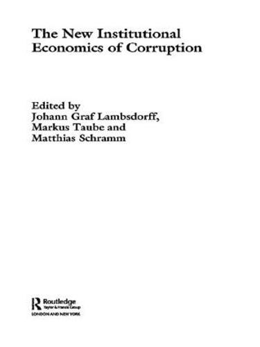 The New Institutional Economics of Corruption (Paperback)
