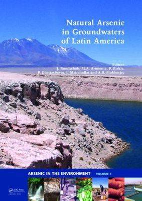 Natural Arsenic in Groundwaters of Latin America - Arsenic in the environment (Hardback)