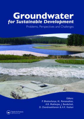 Groundwater for Sustainable Development: Problems, Perspectives and Challenges (Hardback)