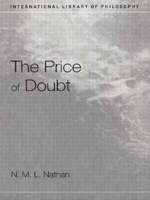 The Price of Doubt - International Library of Philosophy (Paperback)