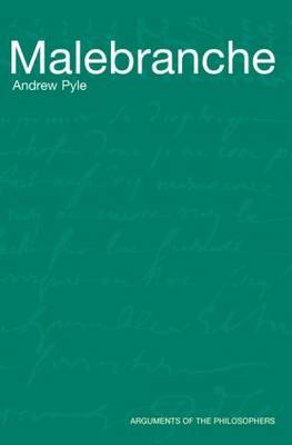 Malebranche - Arguments of the Philosophers (Paperback)